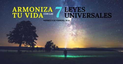 Conferencia: Armoniza tu vida con las 7 leyes universales