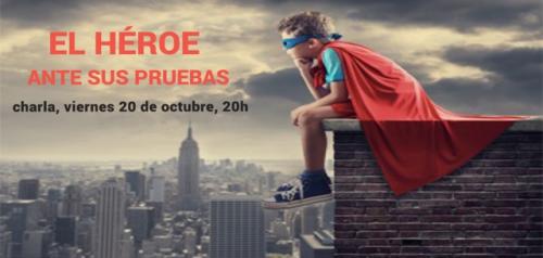 Conferencia gratuita: El Héroe ante sus pruebas