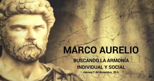 Conferencia gratuita: Marco Aurelio. Buscando la armonía individual y social.