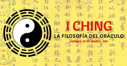 I Ching, la filosofía del oráculo.