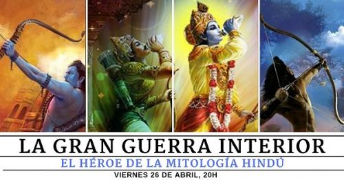 Conferencia gratuita: La gran guerra interior. El héroe en la mitología Hindú.