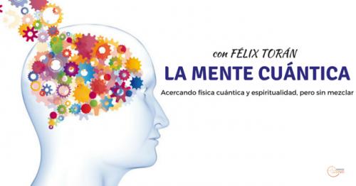 Conferencia: La mente cuántica