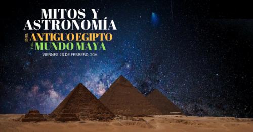 Mitos y Astronomía en el Antiguo Egipto y el Mundo Maya